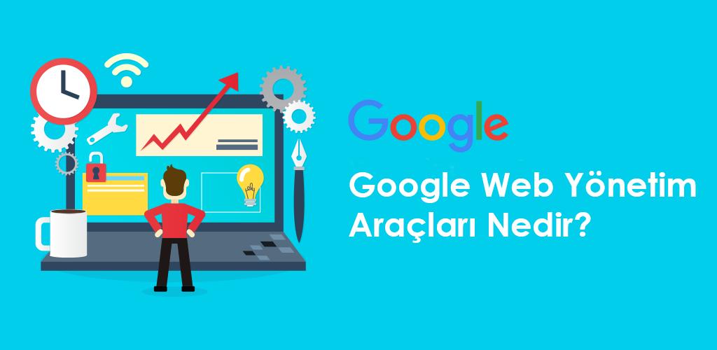 Google Web Yönetim