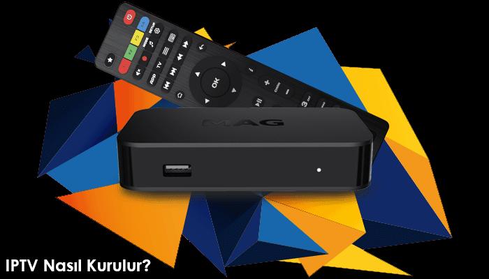 IPTV Nasıl Kurulur?